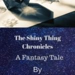 The Shiny Thing Chronicles, Chapter 1: The Return