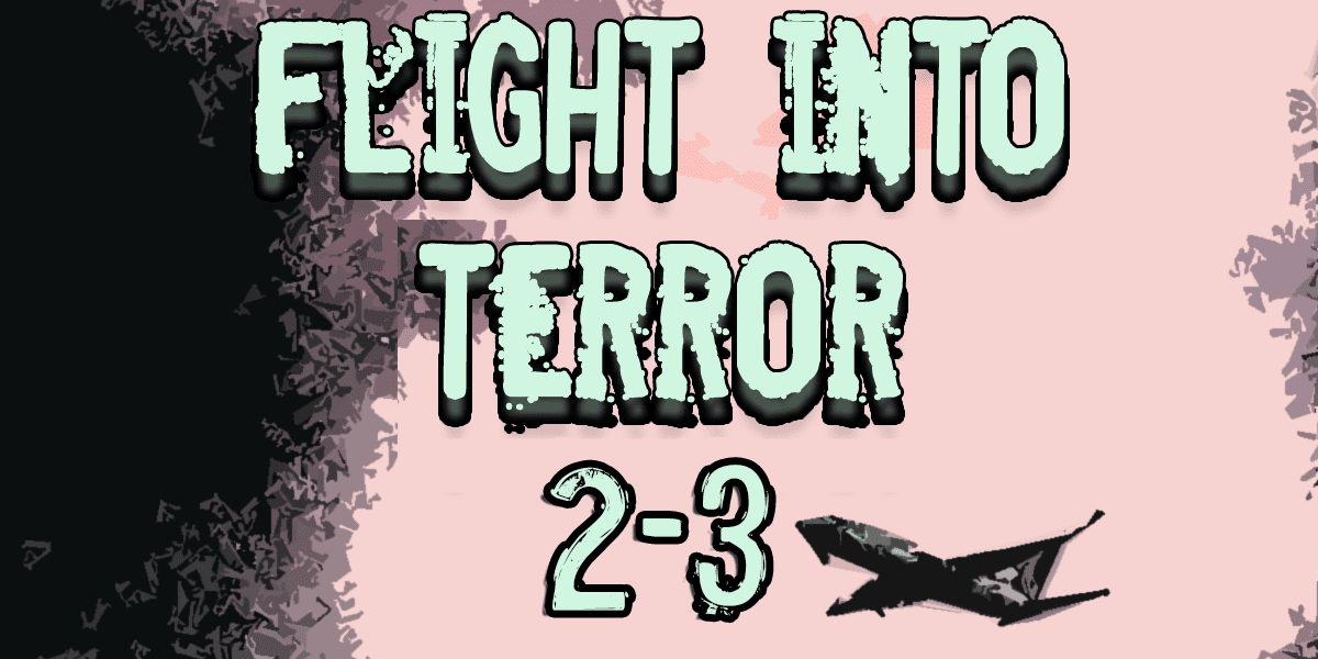 Flight into Terror 2.3