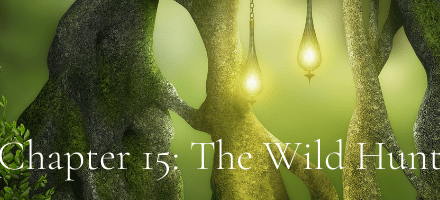 Chapter 15: The Wild Hunt